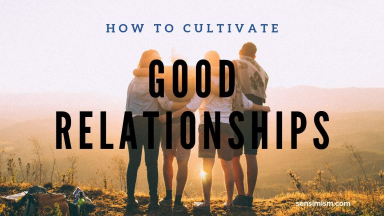 Cultivate good relationships through sensimism – grow them like a forest