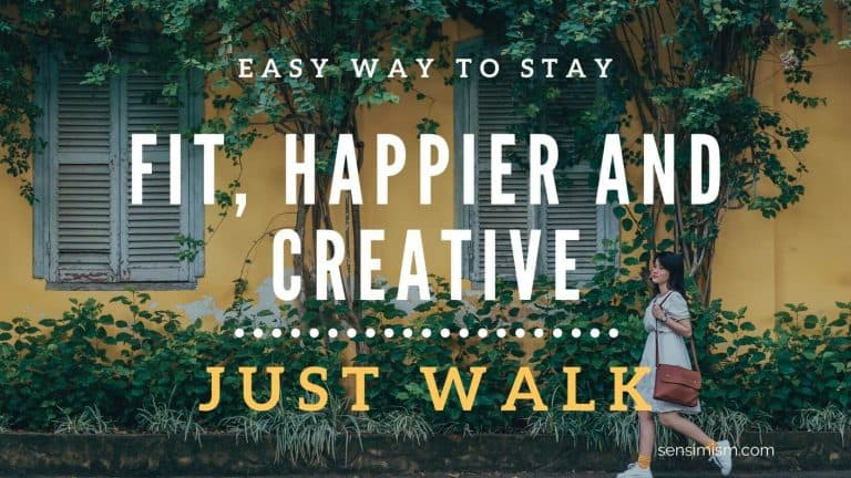 Benefits of walking every day: stay fit, happier and more creative