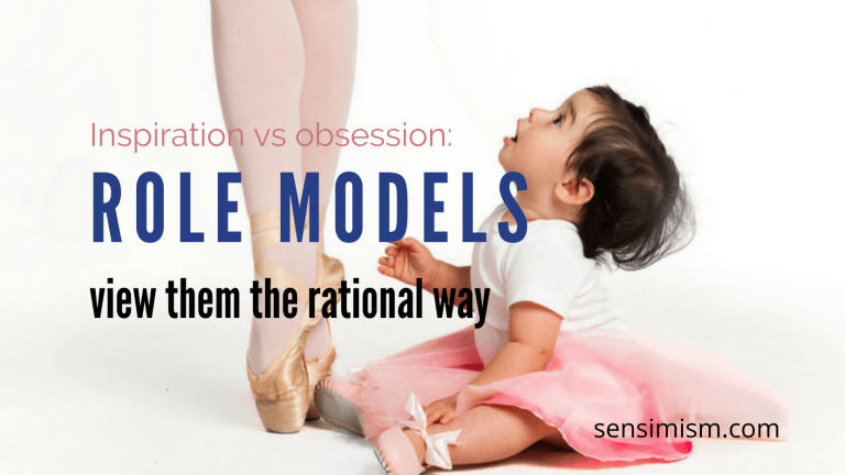 Inspiration vs obsession: view your role models the rational way